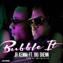 JR Kenna ft. Big Shenn - Bubble It - Dancehall(Intro & Outro) - Break - 100 bpm