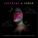 Goozo Ft. Susan Diaz - Enseñame A Soñar - Intro Outro - Transition Remix - 098-128Bpm - CarloKou