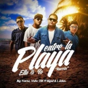 ENTRE LA PLAYA ELLA Y YO REMIX - BIG YAMO - INTRO REDRUMS XOXO
