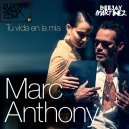 Marc Anthony – Tu Vida En La Mia - Intro Outro -94 BPM - Dj Martinez ER